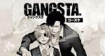 Gangsta. – Bild: Manglobe