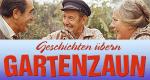 Geschichten übern Gartenzaun – Bild: Icestorm Distribution GmbH