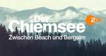 Der Chiemsee – Zwischen Beach und Bergalm – Bild: ZDF