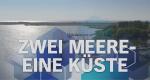 Zwei Meere – Eine Küste – Bild: NDR