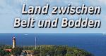Land zwischen Belt und Bodden – Bild: NDR