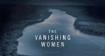 The Vanishing Women – Bild: Investigation Discovery