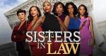 Sisters in Law – Bild: WE tv