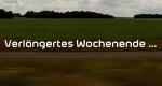 Verlängertes Wochenende – Bild: BR Fernsehen/Screenshot