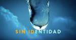 Sin identidad – Bild: Antena 3