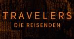 Travelers - Die Reisenden – Bild: Netflix