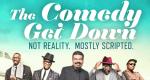 Comedy Get Down – Bild: BET