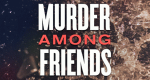 Murder Among Friends – Bild: Investigation Discovery/Screenshot