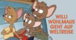 Willi Wühlmaus geht auf Weltreise – Bild: Victory Media Gruppe