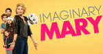 Imaginary Mary – Bild: ABC