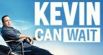 Kevin Can Wait – Bild: CBS