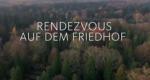 Rendezvous auf dem Friedhof – Bild: WDR