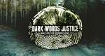 Dark Woods Justice – Bild: Discovery Channel/Screenshot