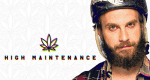 High Maintenance – Bild: Vimeo