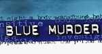Blue Murder – Bild: Global Television Network
