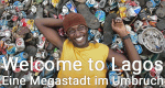 Welcome to Lagos – Bild: 2014 Keo Films