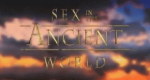 Sex in the Ancient World – Bild: History