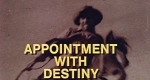 Appointment with Destiny – Bild: CBS
