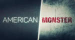 American Monster – Bild: Investigation Discovery/Screenshot