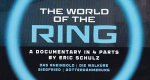 The World Of The Ring – Bild: Universal