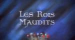Les Rois maudits – Bild: ORTF Télévision