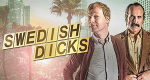 Swedish Dicks – Bild: Viaplay