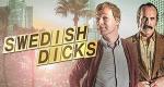 Swedish Dicks – Bild: Viaplay