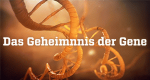 Das Geheimnis der Gene – Bild: ZDF