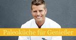 Paleoküche für Genießer – Bild: RTL Living