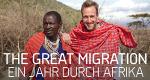 The Great Migration – Ein Jahr durch Afrika – Bild: Geo Television/Renegade Pictures (UK) ltd.