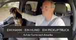 Ein Mann, ein Hund, ein Pickup – Bild: © ZDF/Alexander Seidenstücker