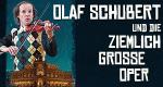 Olaf Schubert und die ziemlich große Oper – Bild: Semperoper Dresden/MDR