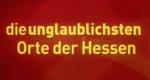 Die unglaublichsten Hessen – Bild: hr-fernsehen