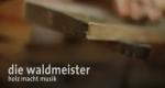 Die Waldmeister – Bild: BR Fernsehen