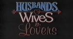 Husbands, Wives & Lovers – Bild: CBS