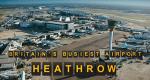 Britain's Busiest Airport: Heathrow – Bild: itv