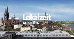 Lokalzeit aus Köln – Bild: WDR