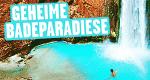 Geheime Badeparadiese – Bild: Travel Channel