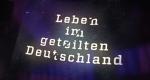 Leben im geteilten Deutschland – Bild: ZDFinfo/Screenshot