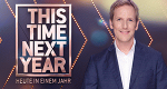 This Time Next Year – Bild: RTL