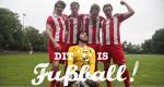 Dit is Fußball! – Bild: Tele 5/Instant Wave