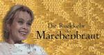 Die Rückkehr der Märchenbraut – Bild: Universum Film