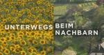 Unterwegs beim Nachbarn – Bild: ORF