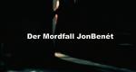 Der Mordfall JonBenét – Bild: Investigation Discovery/Screenshot