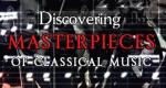 Meisterwerke der klassischen Musik – Bild: EuroArts