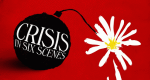 Crisis in Six Scenes – Bild: Amazon
