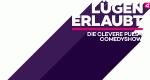 Lügen erlaubt - Die clevere PULS 4-Comedy-Show – Bild: Puls 4
