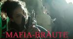 Mafia-Bräute – Bild: Autentic