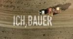 Ich, Bauer – Bild: Servus TV
