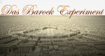 Das Barock-Experiment – Bild: SWR